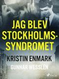 Cover for Jag blev Stockholmssyndromet