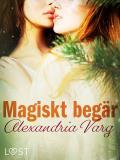 Cover for Magiskt begär - erotisk novell