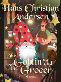 Cover for The Goblin and the Grocer