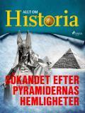 Cover for Sökandet efter pyramidernas hemligheter
