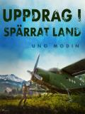 Cover for Uppdrag i spärrat land