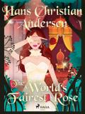Cover for The World's Fairest Rose