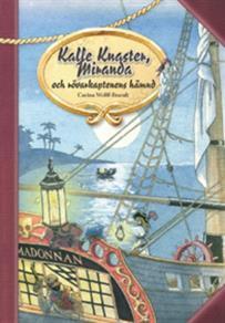 Cover for Kalle Knaster, Miranda och rövarkaptenens hämnd