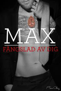 Cover for Max, fängslad av dig