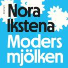 Cover for Modersmjölken