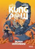 Cover for Kung Pow. De fem demonerna