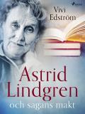 Cover for Astrid Lindgren och sagans makt