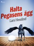 Cover for Halta Pegasens ägg