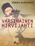 Cover for Varsinainen hirvijahti