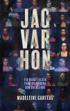 Cover for Jag var hon: tio berättelser från kvinnorna som överlevde