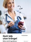 Cover for Gott käk utan krångel : Rätter med få ingredienser