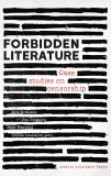 Cover for Forbidden Literature: Case studies on censorship