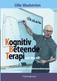 Cover for Kognitiv BeteendeTerapi och lite till: 49 års erfarenheter som beteendeterapeut