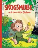 Cover for Skogsmulle och den röda fjädern