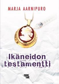 Cover for Ikäneidon testamentti