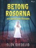 Cover for Betongrosorna och damen som försvann