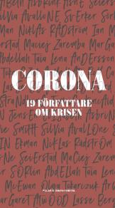 Cover for Corona : 19 författare om krisen