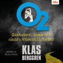 Cover for O2 - Gastuber, damm och andra väsentligheter