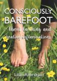 Cover for Consciously Barefoot – About Earthing and healing inflammations