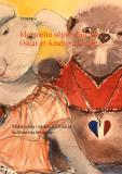 Cover for Murmelin söpöt shortsit - Oscar et Amélie à l'école: Makupaloja ranskan kielestä ja kulttuurista koulussa