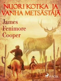 Cover for Nuori kotka ja vanha metsästäjä