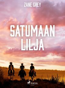 Cover for Satumaan lilja