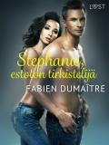 Cover for Stephanie, estoton tirkistelijä - eroottinen novelli