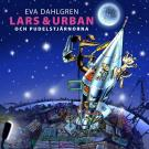 Cover for Lars och Urban och pudelstjärnorna