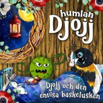 Cover for Djojj och den envisa baskelusken