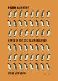 Cover for Politik på riktigt : Handbok för sociala ingenjörer