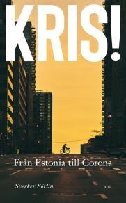 Cover for Kris : Från Estonia till Corona