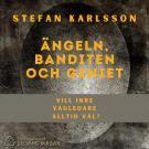 Cover for Ängeln, banditen och geniet