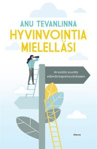 Cover for Hyvinvointia mielelläsi