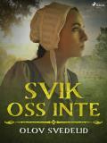 Cover for Svik oss inte