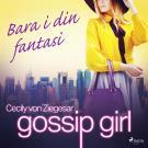 Cover for Gossip Girl: Bara i din fantasi
