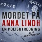Cover for Mordet på Anna Lindh: en polisutredning