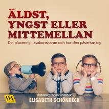 Cover for Äldst, yngst eller mittemellan