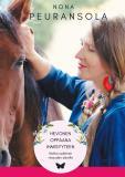 Cover for Hevonen oppaana ihmisyyteen: Matka sydämen viisauden äärelle
