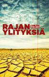 Cover for Rajanylityksiä