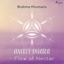 Cover for Amrit Dhara – Flow of Nectar