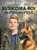 Cover for Susikoira Roi ja pimeän pesä