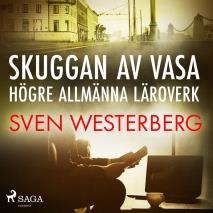 Cover for Skuggan av Vasa högre allmänna läroverk