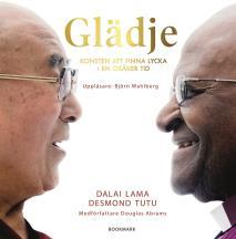 Cover for Glädje: Konsten att finna lycka i en osäker tid