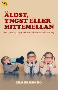 Cover for Äldst, yngst eller mittemellan