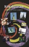 Cover for Kökshjärtan: Fragment och flimmer