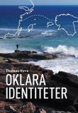 Cover for Oklara identiteter
