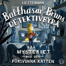 Cover for Balthasar Bruns detektivbyrå: Mysteriet med den försvunna katten
