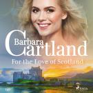 Cover for For the Love of Scotland (Barbara Cartland's Pink Collection 140)