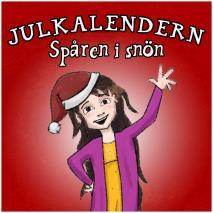 Cover for Julkalendern - Spåren i snön