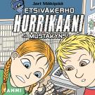 Cover for Etsiväkerho Hurrikaani ja Mustakynsi